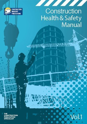 Construction Health & Safety Manual